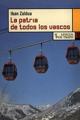 La patria de todos los vascos Iban Zaldua portada libro Lengua de Trapo