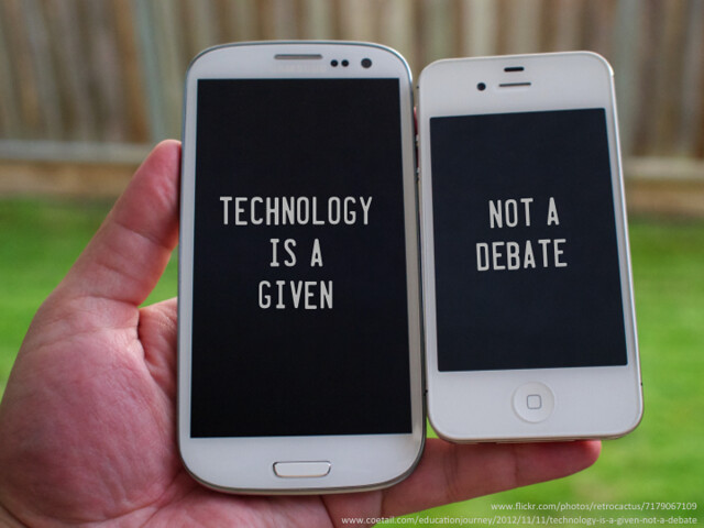 Technology is a given