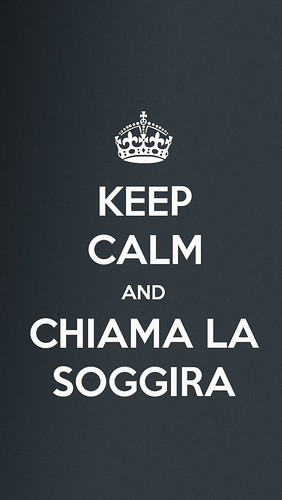 Keep calm and chiama la Soggira by Davide Restivo