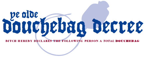Douchebag Decree header