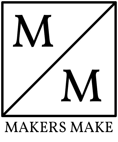 Makers Make