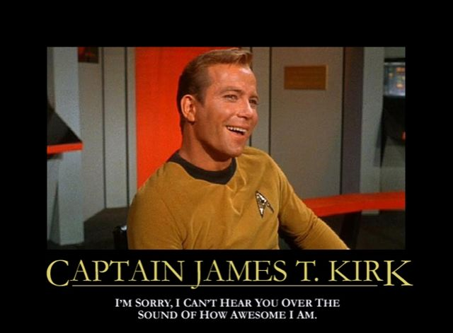 kirk is awesome