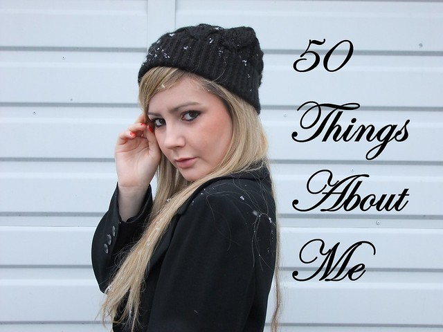 50 Things About Me!