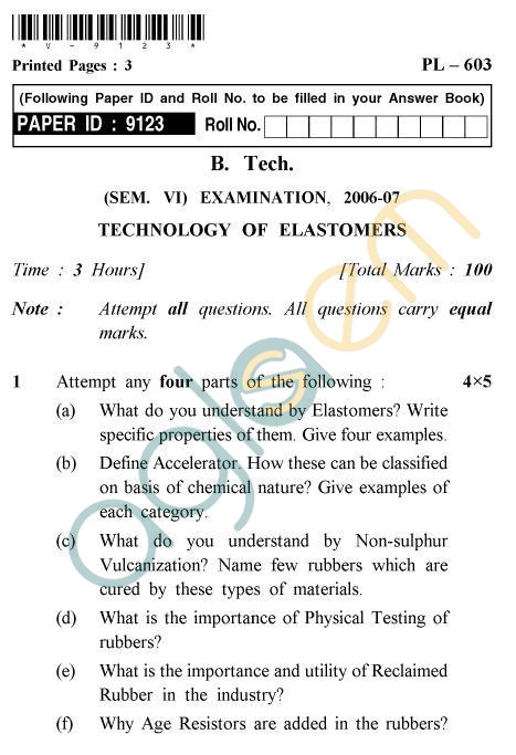 UPTU B.Tech Question Papers - PL-603 - Technology of Elastomers