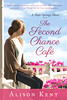 The Second Chance Cafe (Hope Springs #1) by Alison Kent