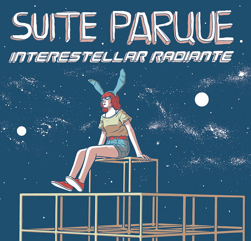 Suite Parque - Interestellar Radiante (TNR 2013)