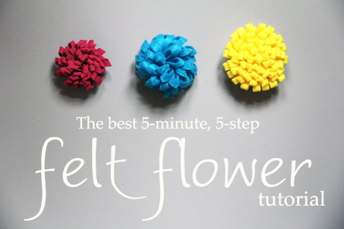 The Best 5 Minute 5 Step Felt Flower Tutorial Family Craft Ideas