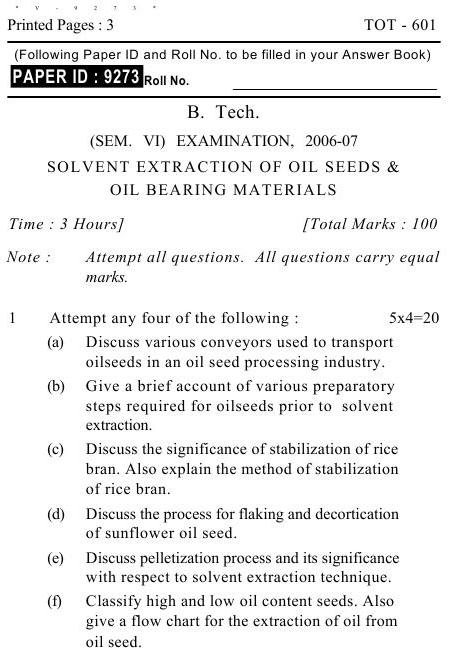 UPTU B.Tech Question Papers -TOT-601- Solvent Extraction of Oil Seeds & Oil Bearing Materials