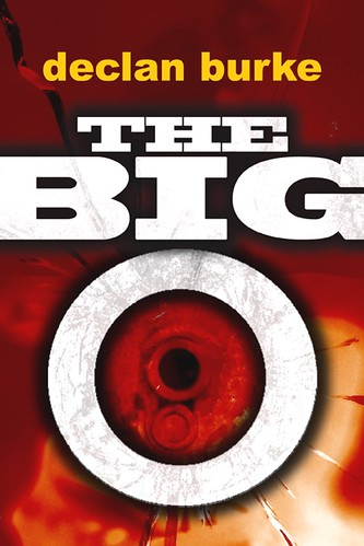 Declan Burke, The Big O (ebook cover)
