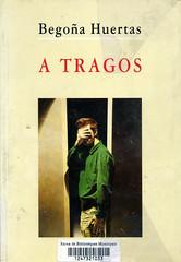 Begoña Huertas, A tragos