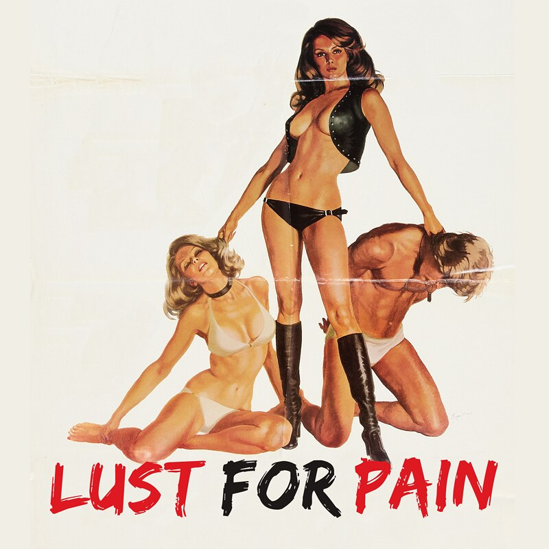 Lust for Pain