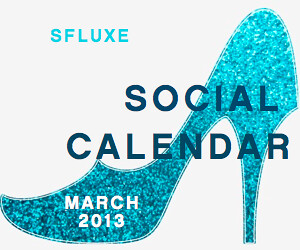 San Francisco Social Calendar – March 2013