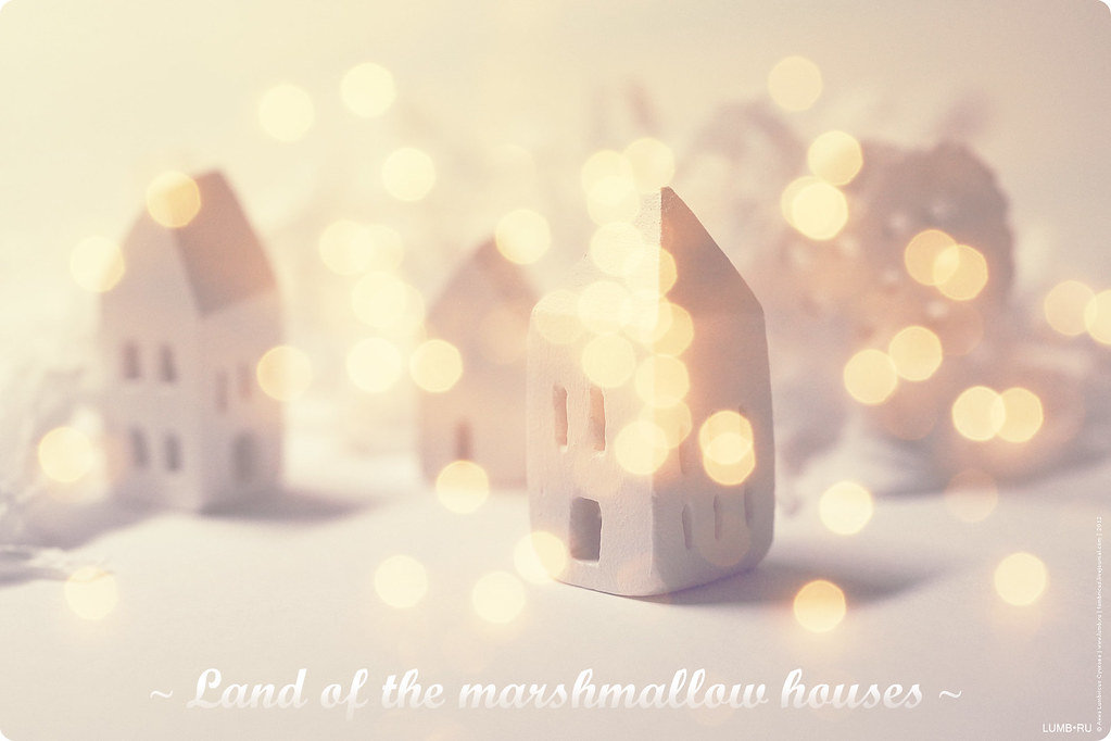 The land of marshmallow houses
