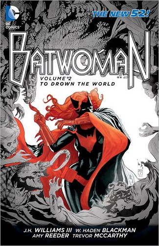 Batwoman Volume 2- To Drown The W
