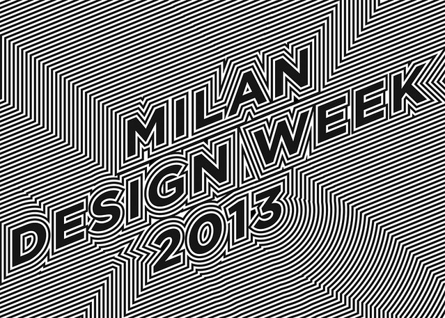 Milan Design Week 2013.
