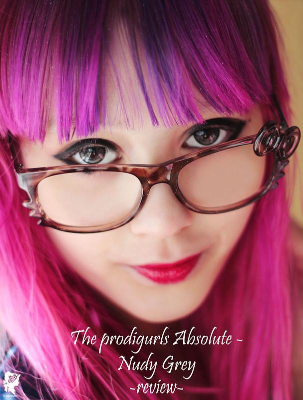 review-TheProdigurlsAbsolute-NudyGrey17