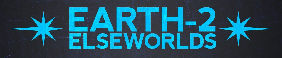 Earth-Two Elseworlds: Five Earths Multiverse