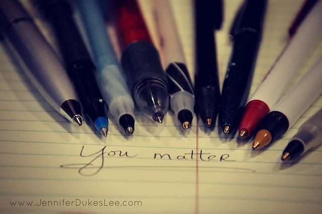 you matter, masterpiece, pens