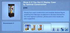 Show it if You Got It Display Case by Optimal Construction