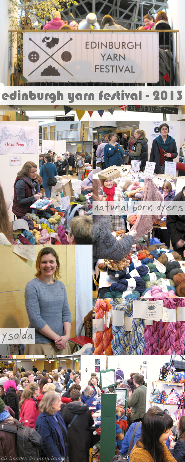 Highlights from the first ever Edinburgh Yarn Festival | Emma Lamb