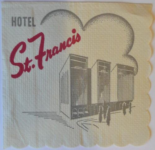 ST. FRANCIS HOTEL SAN FRANCISCO CALIF by ussiwojima