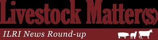 Livestock matter(s): ILRI News Round-up banner