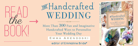 The Handcrafted Wedding by Emma Arendoski