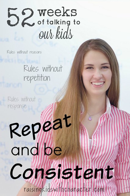 52 Weeks of Talking to Our Kids: Repeat & Be Consistent
