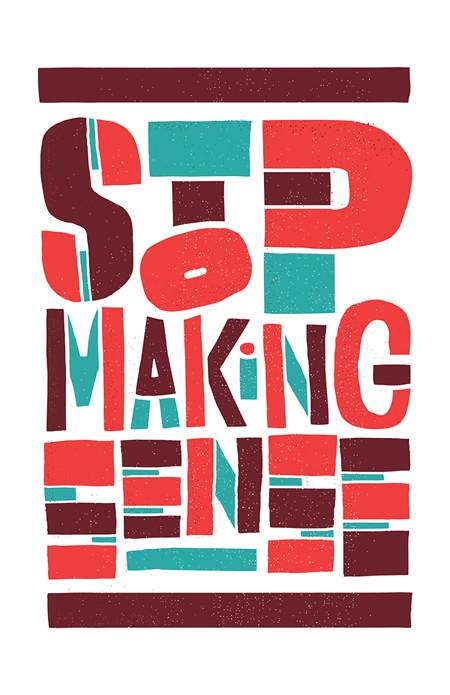 """""""Stop Making Sense"""""""
