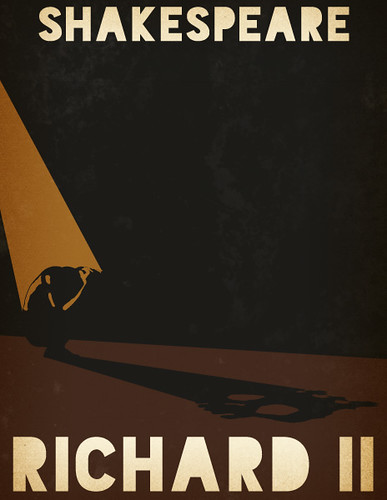 Shakespeare's Richard II Poster by rycz