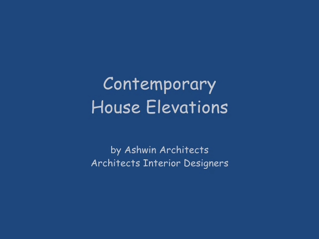 Modern House Elevations India - Ashwin Architects ...