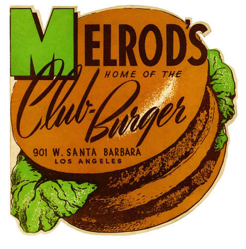 Melrod's, Home of the Club Burger by paul.malon