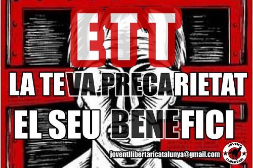 ETT: La teva precarietat, el seu benefici. Campanya de Jovent Llibertari