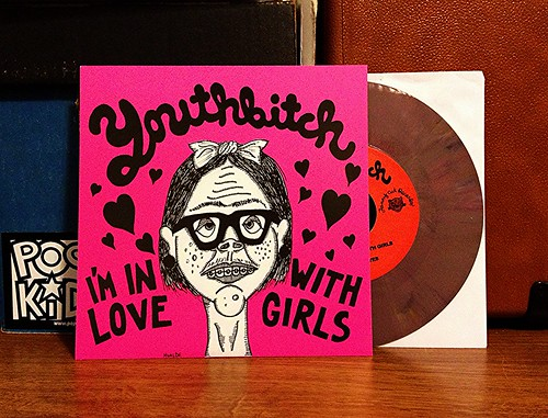 "Youthbitch - I'm In Love With Girls 7"" by Tim PopKid"