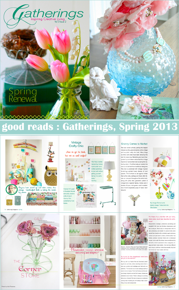 Good reads : Gatherings, Spring 2013... completely overflowing with lots of springy goodness and fresh colour! | Emma Lamb