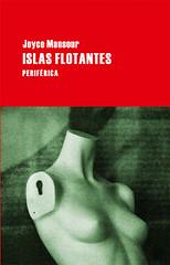 Islas Flotantes Joyce Mansour Editorial Periférica