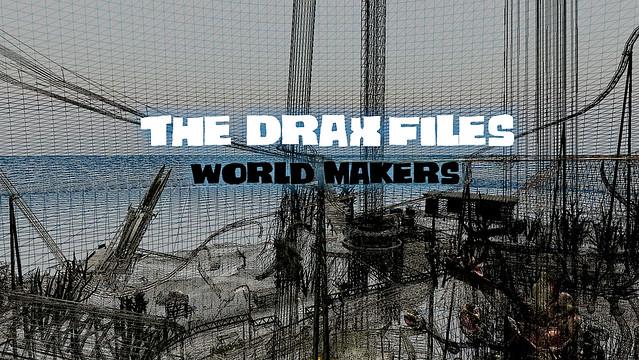 The Drax Files