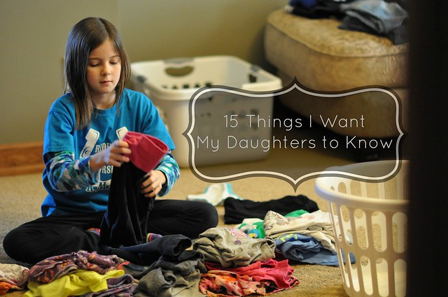 15 Things I Want My Daughters to Know