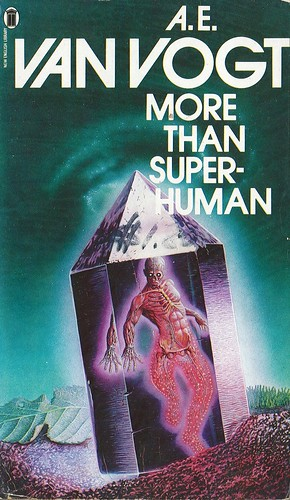 More than Superhuman by A.E. Van Vogt. NEL 1980. Cover artist Gerald Grace