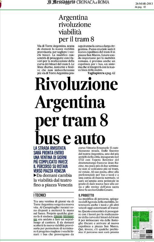 ROMA ARCHEOLOGIA e BENI CULTURALI: Rivoluzione Argentina per tram 8 bus e auto, IL MESSAGGERO (26/03/2013), p. 42 & 06 BLOG (29/11/2010).