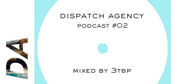 Dispatch Agency Podcast #2 – 3tbp (Image hosted at FlickR)