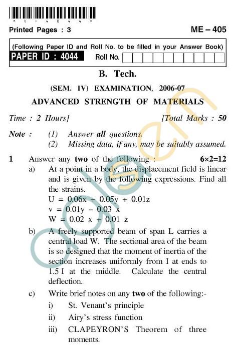 UPTU: B.Tech Question Papers - ME-405 - AdvancedStrength of Materials