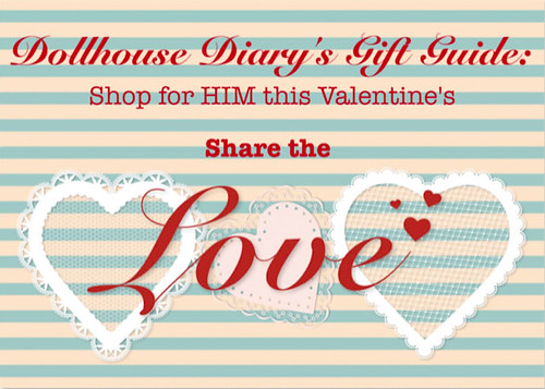 Dollhouse Diary Gift Guide for HIM this Valentines-2