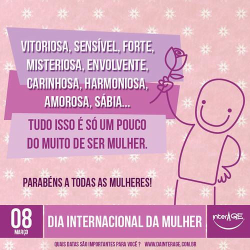 Dia Internacional da Mulher by InterAGE