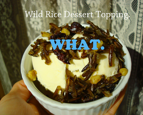 Wild Rice Dessert Topping