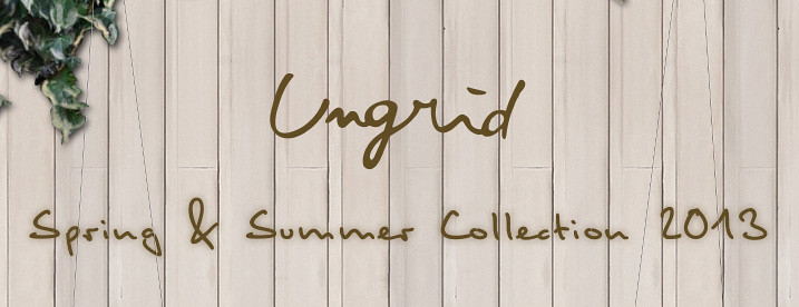 Ungrid S/S 2013