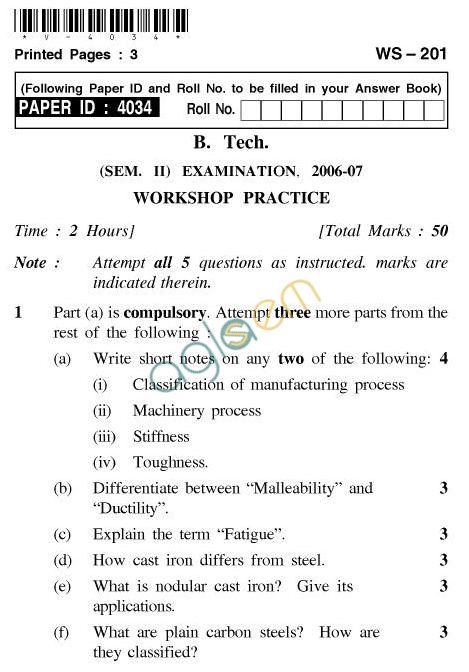 UPTU: B.Tech Question Papers - WS-201 - Workshop Practice