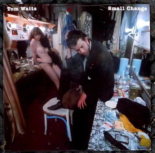 Tom Waits / Small Change