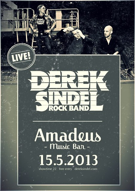 Derek Sindel Rock Band LIVE @ AMADEUS 15.5.2013
