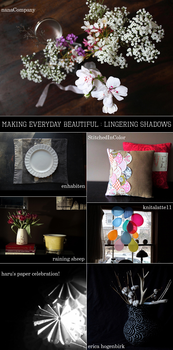 making everyday beautiful : lingering shadows | Emma Lamb